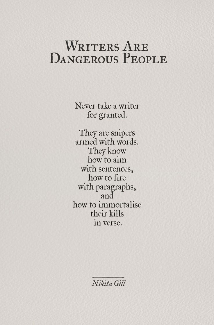 .... Never take a writer for granted.