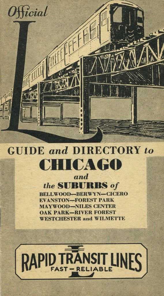 """1932 Guide and Directory to Chicago on the """"Rapid Transit Lines"""" (precursor to the Chicago Transit Authority)"""