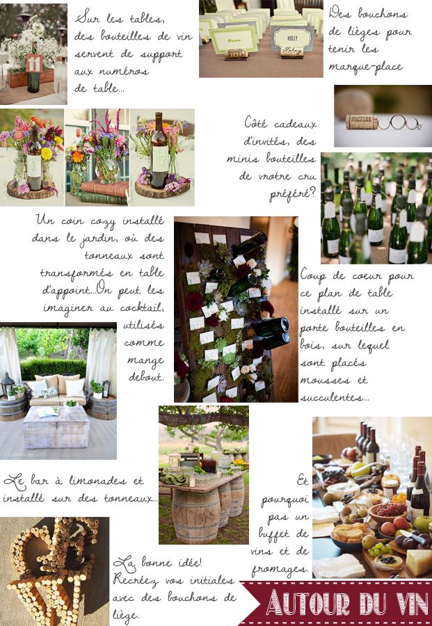 Carnet d'inspiration {mariage autour du vin} par #lamarieeauxpiedsnus    Crédits photos/ Sources: Heavenly Blooms / OnceWed / I do it yourself / HomeMade / Jagger Photography / ThatsSoYummy / Love and Lavender / Marianne Wilson / The story of Home /