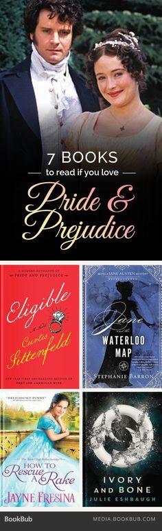 7 books to read if you love Jane Austen's Pride and Prejudice.                                                                                                                                                                                 More