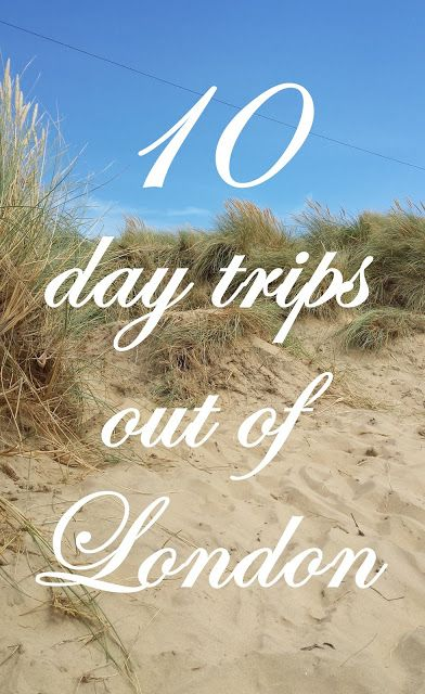 10 day trips from London - Downton Abbey, Downton Abbey, cypher cracking machines and sandy beaches... a few of my favourites.