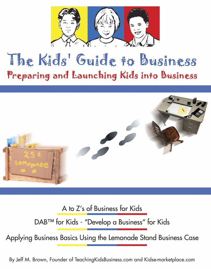 TeachingKidsBusiness.com A resource for teachers, students and parents who are interested in teaching/learning about business. K-12