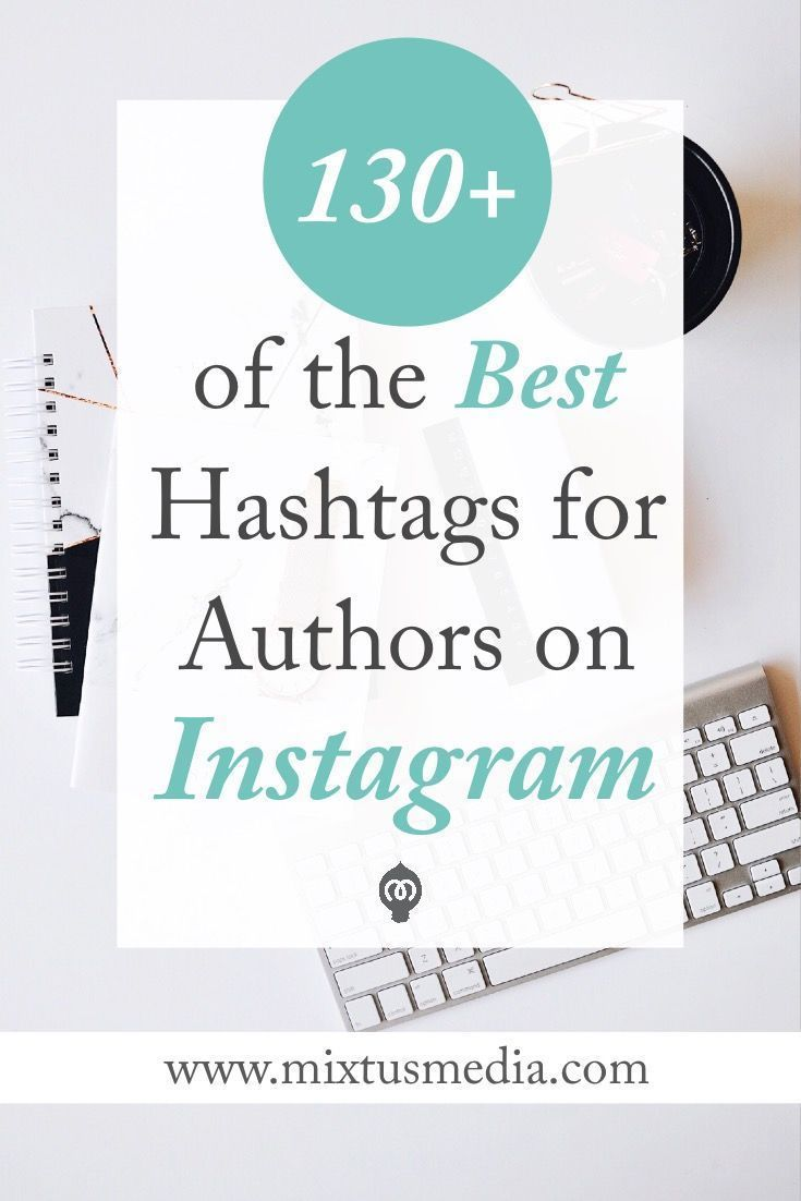 130+ of the Best Hashtags for Authors on Instagram | Writing ...