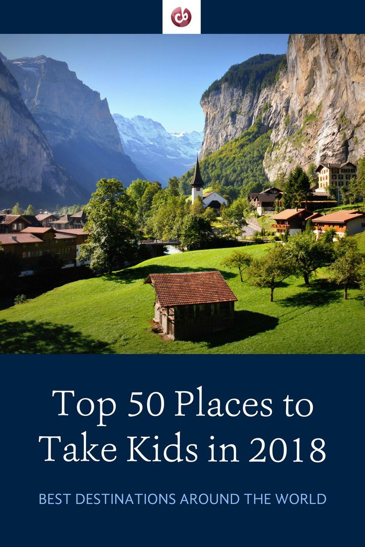 50 Places to Go in 2018 with Kids