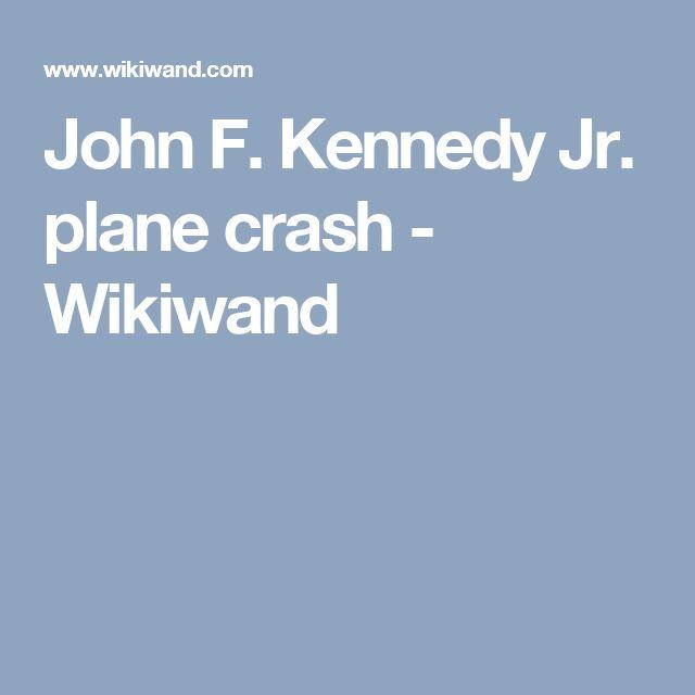 John F. Kennedy Jr. plane crash - Wikiwand