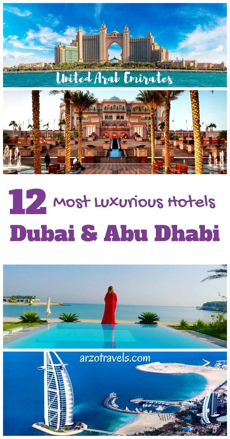 12 Favorite Luxury Hotels in Dubai and Abu Dhabi. The best hotels in UAE. How to find the perfect accommodation in Dubai