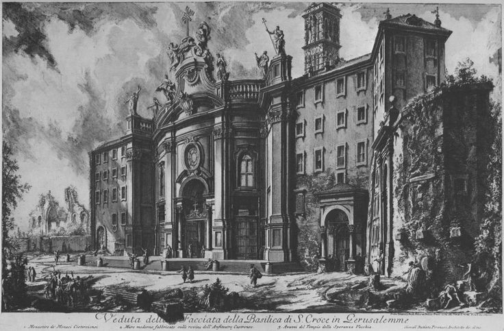 G.B. Piranesi - S. Croce in Gerusalemme, 1750 - Incisione