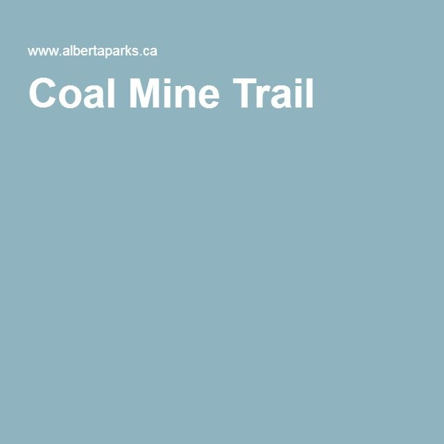 Coal Mine Trail