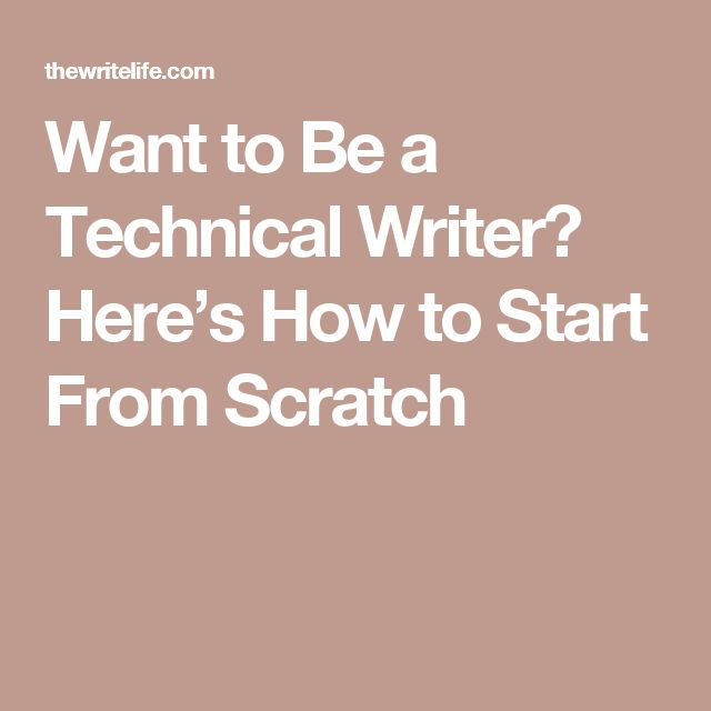 Want to Be a Technical Writer? Here's How to Start From Scratch