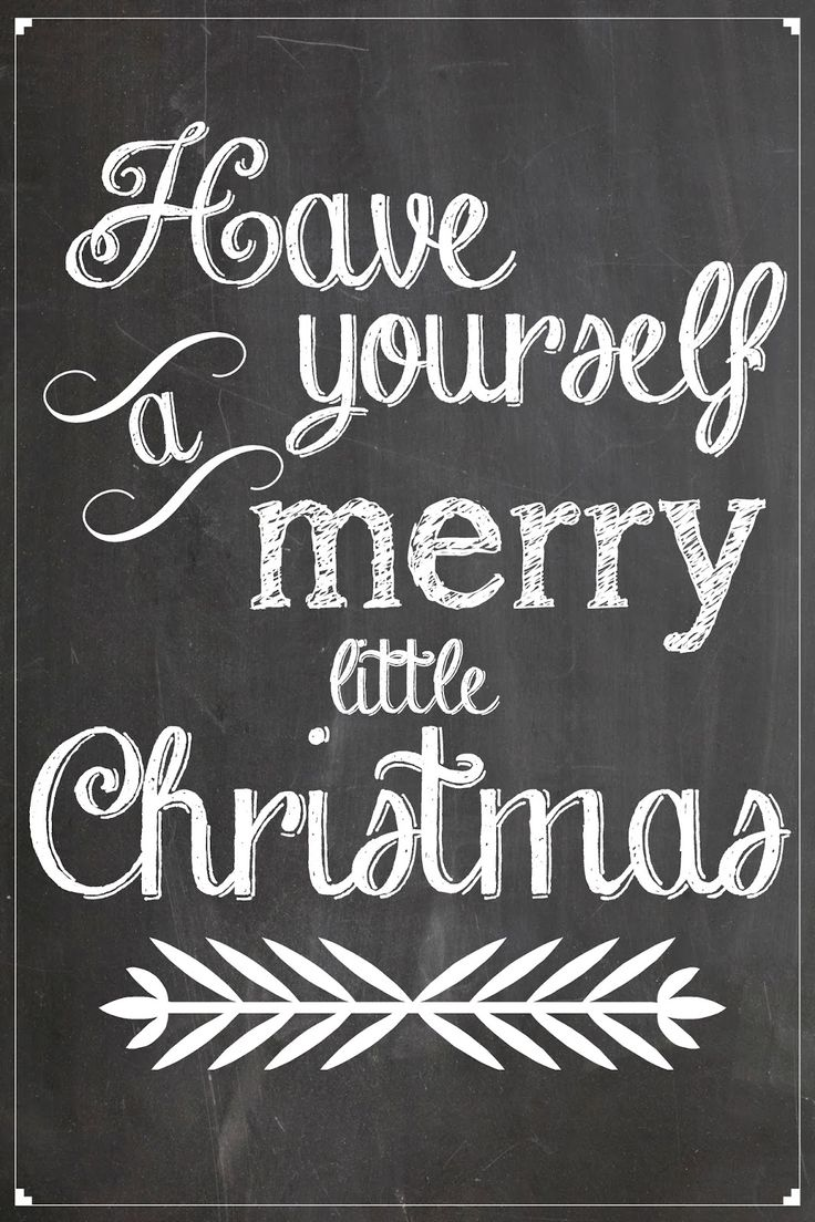 Have Yourself a Merry Little Christmas Chalkboard Art