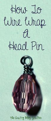Jewelry Making Tips - How to wire wrap a head pin.