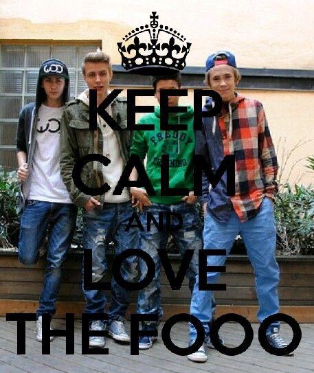 Keep calm and love The Fooo