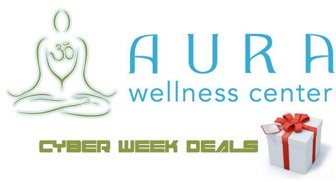 Aura Wellness Center Cyber Week Deals