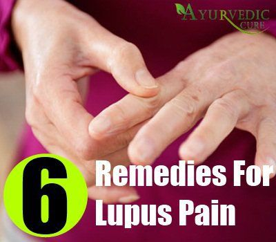 Lupus Pain Home Remedies, Natural Treatments And Cure | Herbal Supplements