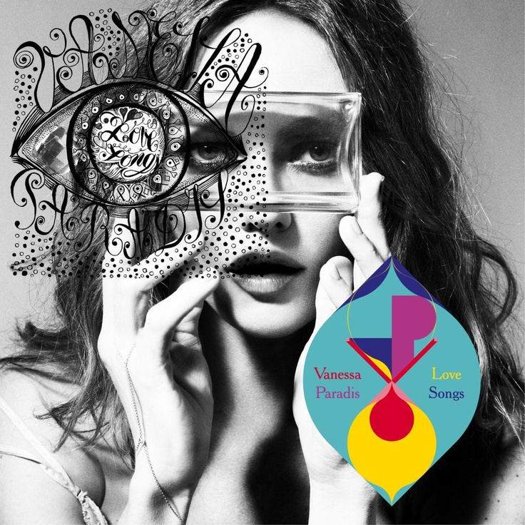 album cover art: vanessa paradis - love songs [05/2013]  *cool use of pic and hand drawn and art!!! (ks)*