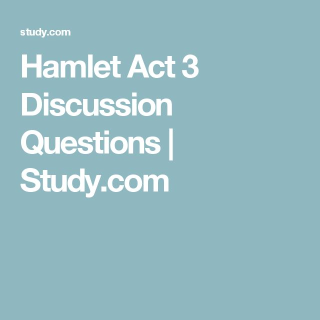 hamlet i iii study questions Hamlet study questions act i scene 1 1 the curtain opens on what setting (time and place) 2 why is francisco happy to see bernardo 3 why has marcellus begged horatio to join the watch 4 what does the ghost look like do say 5 what was the outcome of the fight between king hamlet and fortinbras.