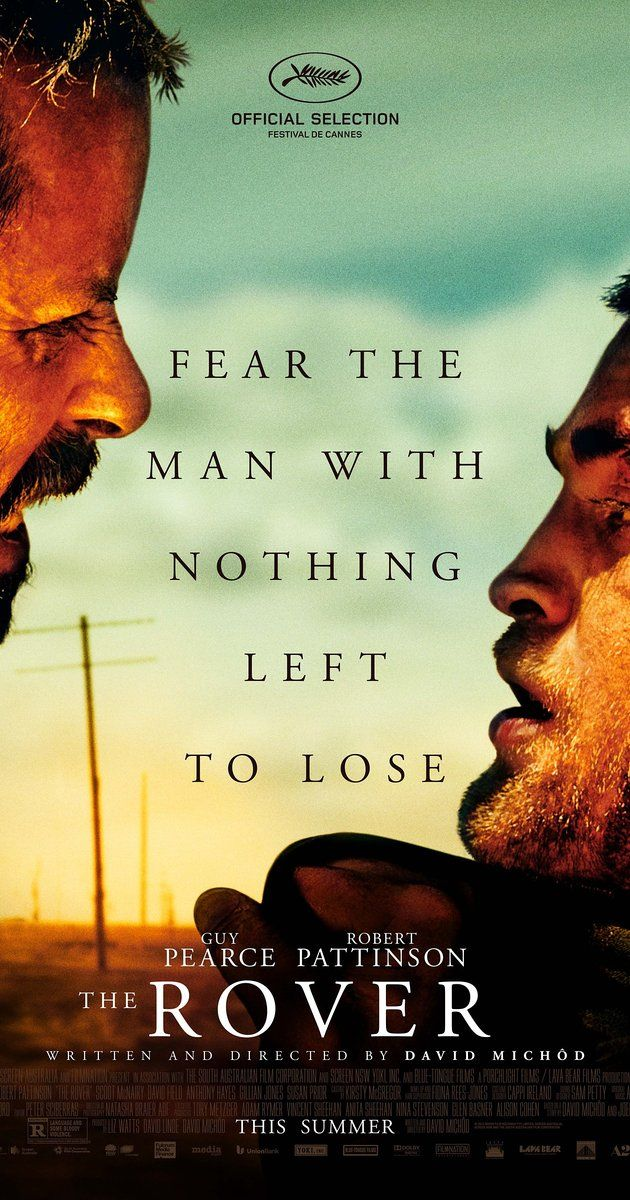 Directed by David Michôd.  With Guy Pearce, Robert Pattinson, Scoot McNairy, David Field. 10 years after a global economic collapse, a hardened loner pursues the men who stole his only possession, his car. Along the way, he captures one of the thieves' brother, and the duo form an uneasy bond during the dangerous journey.