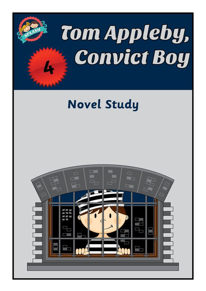 Tom Appleby Convict Boy - First Fleet Novel Study and Reading Comprehension Worksheets