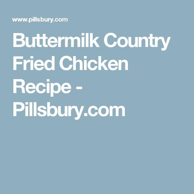 Buttermilk Country Fried Chicken Recipe - Pillsbury.com