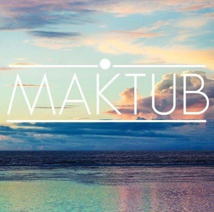 Maktub ... Escrito está