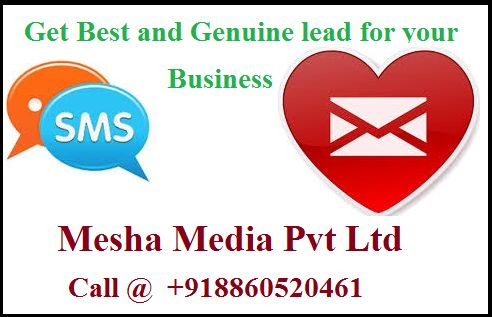 Get best and genuine lead for your business.We deal in all vertical of industry: -  Real Estate, tour and Travel, Schools/colleges, Training/Coaching Institutes, Information Technology Companies, Small and Medium Scale Industries, Wholesale/Retail Stores, Hotels/Resorts.