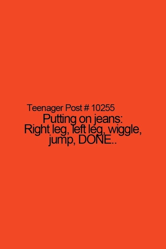 Teenage post. ...I have to do this