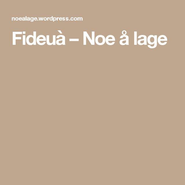 Fideuà – Noe å lage