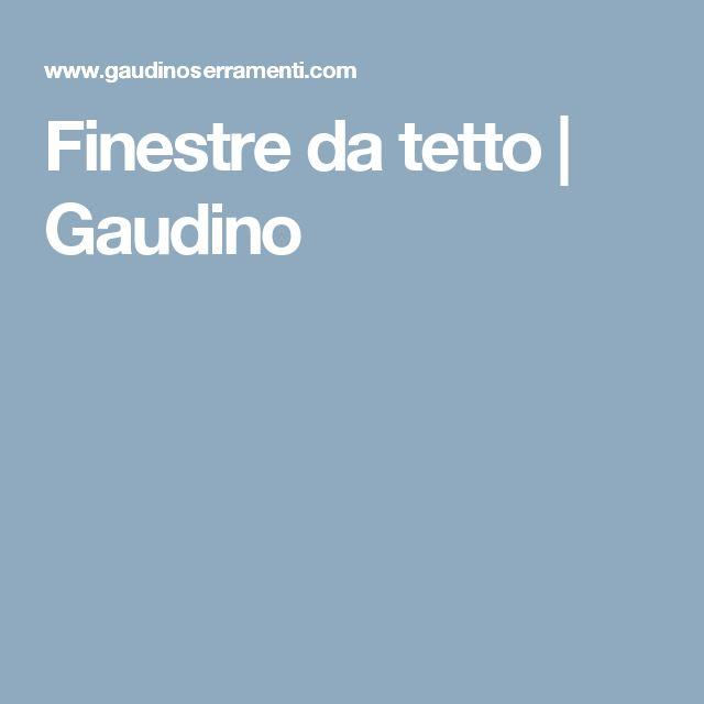 Finestre da tetto | Gaudino