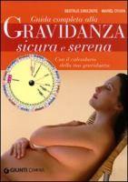 Guida completa alla gravidanza sicura e serena di Beatrijs Smulders, Mariël Croon