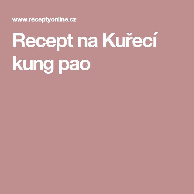 Recept na Kuřecí kung pao