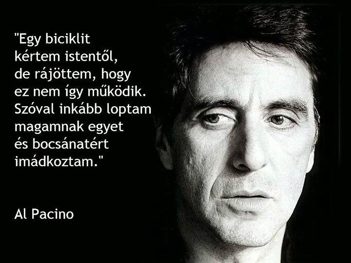 Al Pacino humoros idézete az immádkozásról. A kép forrása: Anonymous Operation Hungary # Facebook