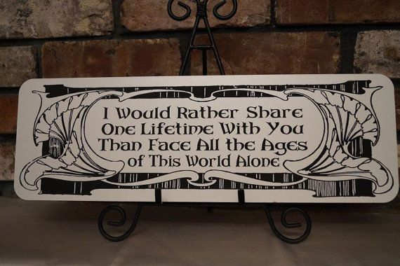 Lord of the Rings Wedding LOTR Arwen Quote by HeatherwoodCrafts