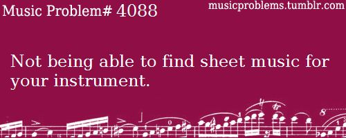 Especially for viola. You can never find sheet music for viola. And if you do, it's all G- and C-String. As if we can't play A-string like violins.