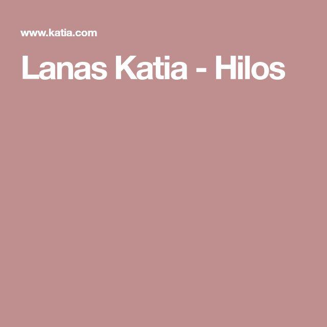 Lanas Katia - Hilos