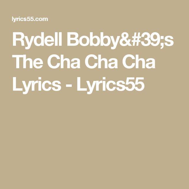 Rydell Bobby's The Cha Cha Cha Lyrics -  Lyrics55