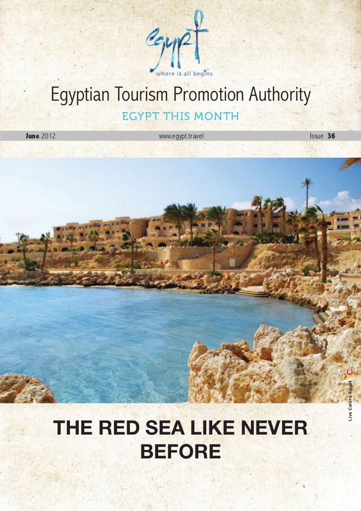 July-2012- by Egypt Tourism Board via Slideshare