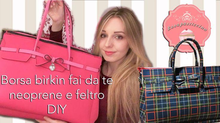 Realizziamo con meno di 30€ una borsa birkin in neoprene o in feltro! Mi sono ispirata alle borse del marchio Save my bag (circa 75€ l'una O.o), è un'idea re...