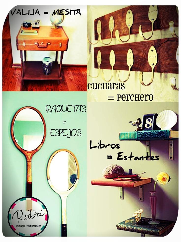 Ideas para reusar objetos cotidianos.  Transformar lo viejo en nuevo!