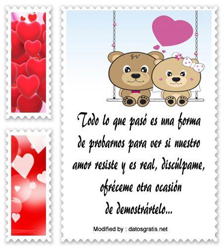 palabras para pedir perdon a mi novio,mensajes para pedir perdòn a mi enamorado: http://www.datosgratis.net/frases-de-disculpas-para-mi-novia/