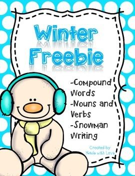 Winter Freebie great for homework or independent work.  This freebie includes: -compound word worksheet -noun and verb worksheet -snowman writing