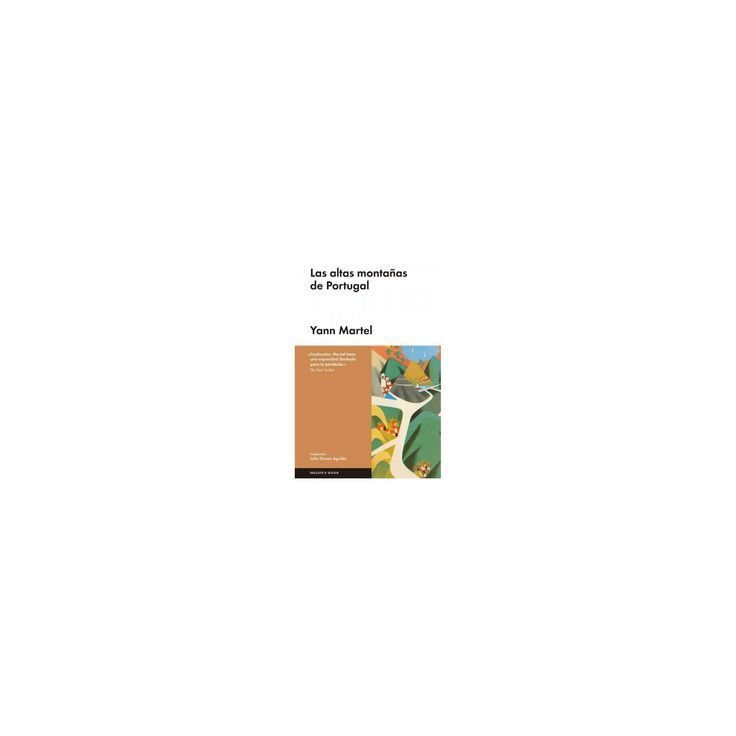 Las altas montañas de Portugal / High Mountains of Portugal (Hardcover) (Yann Martel)