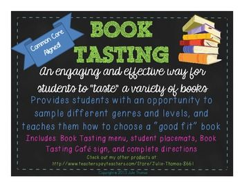 Host a Book Tasting in your classroom!  This is a fun and engaging way to teach your students how to choose good fit books.  Set you room up like a restaurant and let the tasting begin.  Your kiddos will get excited to read and you will have fun too!  :)