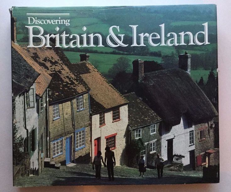 Discovering Britain & Ireland by the National Geographic Society, 1985 1st Ed.