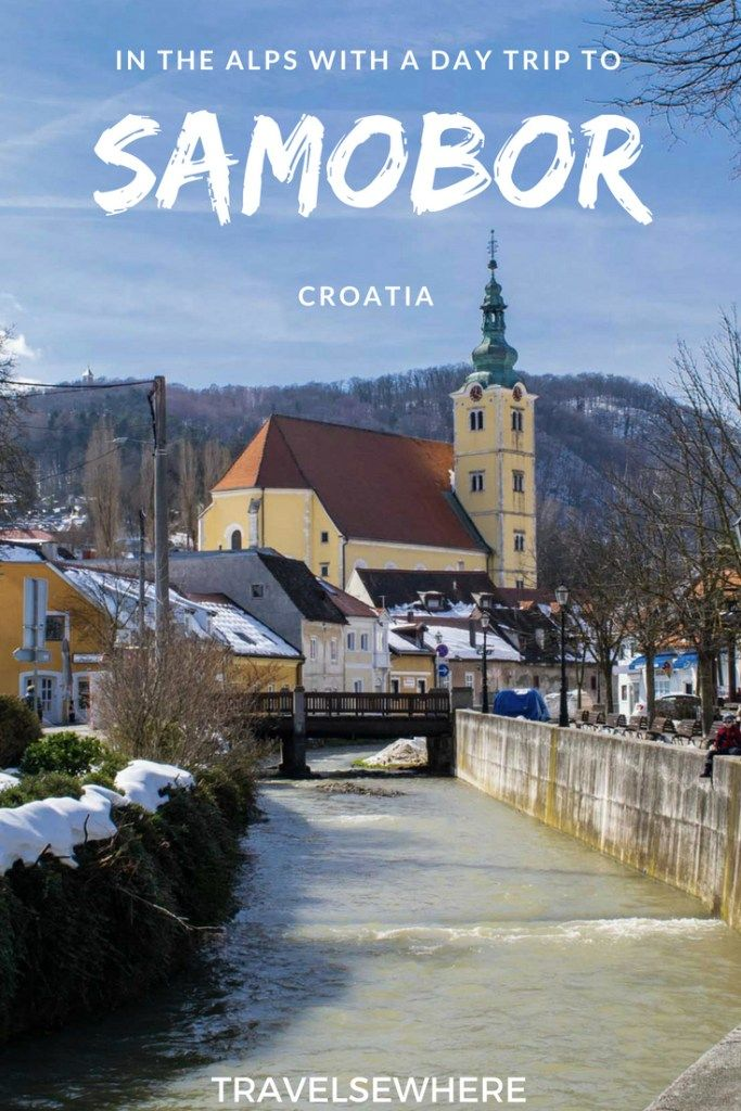 Moment In The Alps With A Day Trip To Samobor Croatia Travelsewhere Samobor Europe Travel Places Croatia