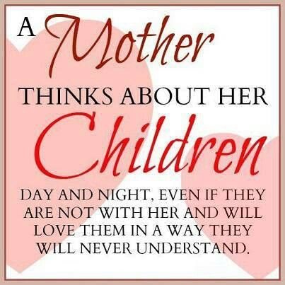 A Mother...