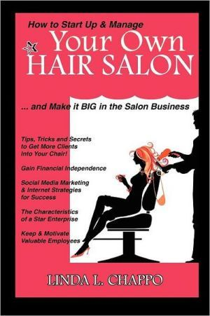 How+to+Start+Up+&+Manage+Your+Own+Hair+Salon:+And+Make+It+Big+in+the+Salon+Business