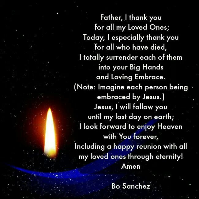 Prayer for our loved ones who have gone before us...