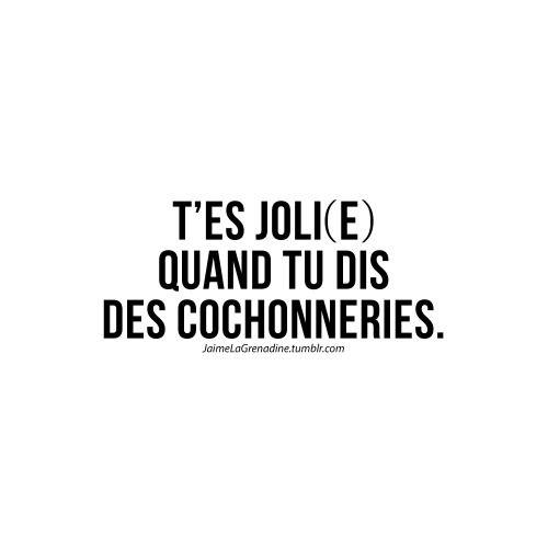 T'es joli(e) quand tu dis des cochonneries - #JaimeLaGrenadine