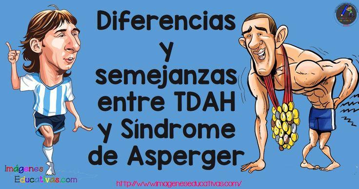 Diferencias y semejanzas entre TDAH y Síndrome de Asperger