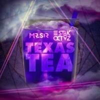 $$$ HYPNOTIC AS PACMAN #WHATDIRT $$$ Mr Sir x STAK OCTVZ - Texas Tea (Original Mix) (140 to 110 Moombah Transition) by STAK OCTVZ on SoundCloud